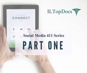 Social Media 411 Series (Part 1)
